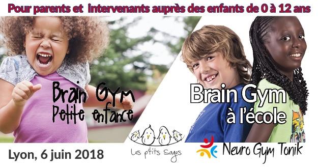 Brain Gym petite enfance et à l'école, Lyon - 6 juin 2018