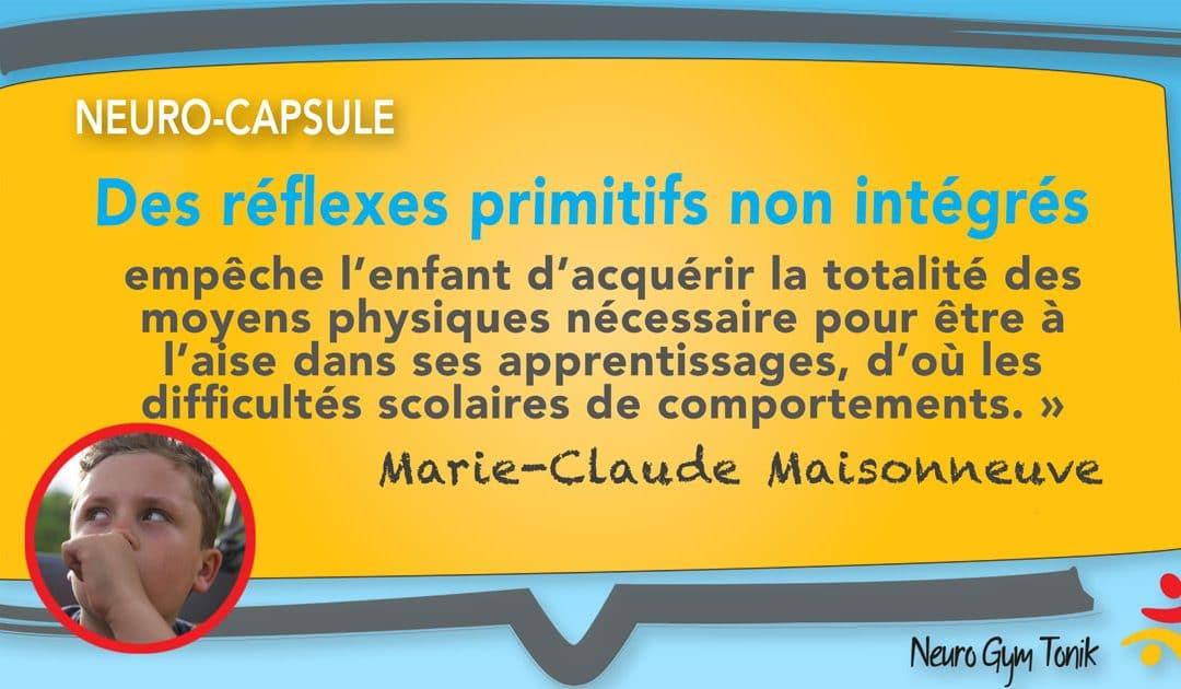 Des réflexes non intégrés | Neuro-Capsule