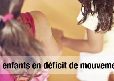 Des enfants en déficit de mouvement