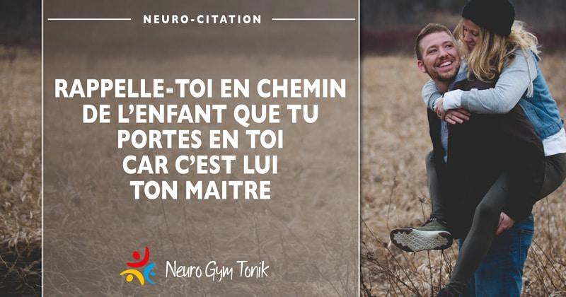 Rappelle-toi de l'enfant que tu portes en toi…  | Neuro-Citation de la semaine