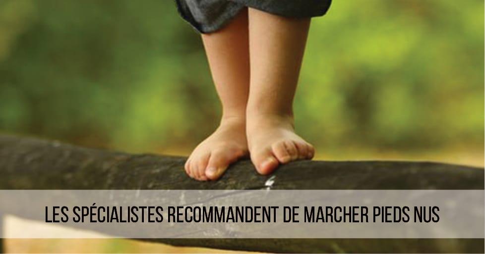 Les spécialistes recommandent de marcher piedsnus