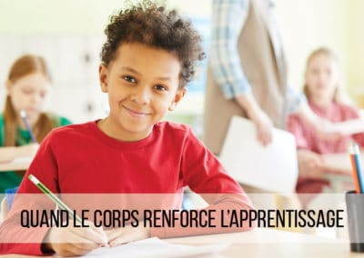 Quand le corps renforce l'apprentissage