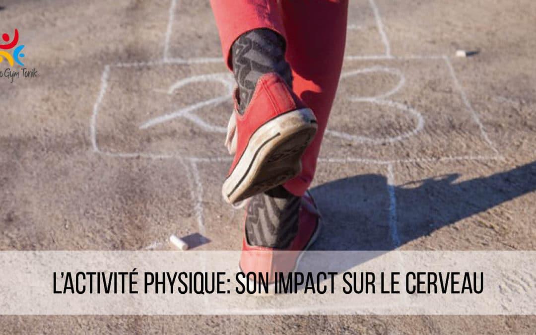 L'activité physique: son impact sur le cerveau