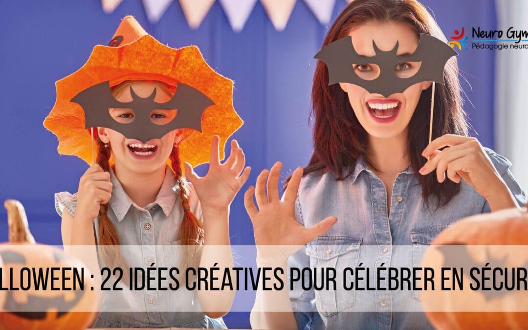 Halloween: 22 idées créatives pour célébrer en sécurité