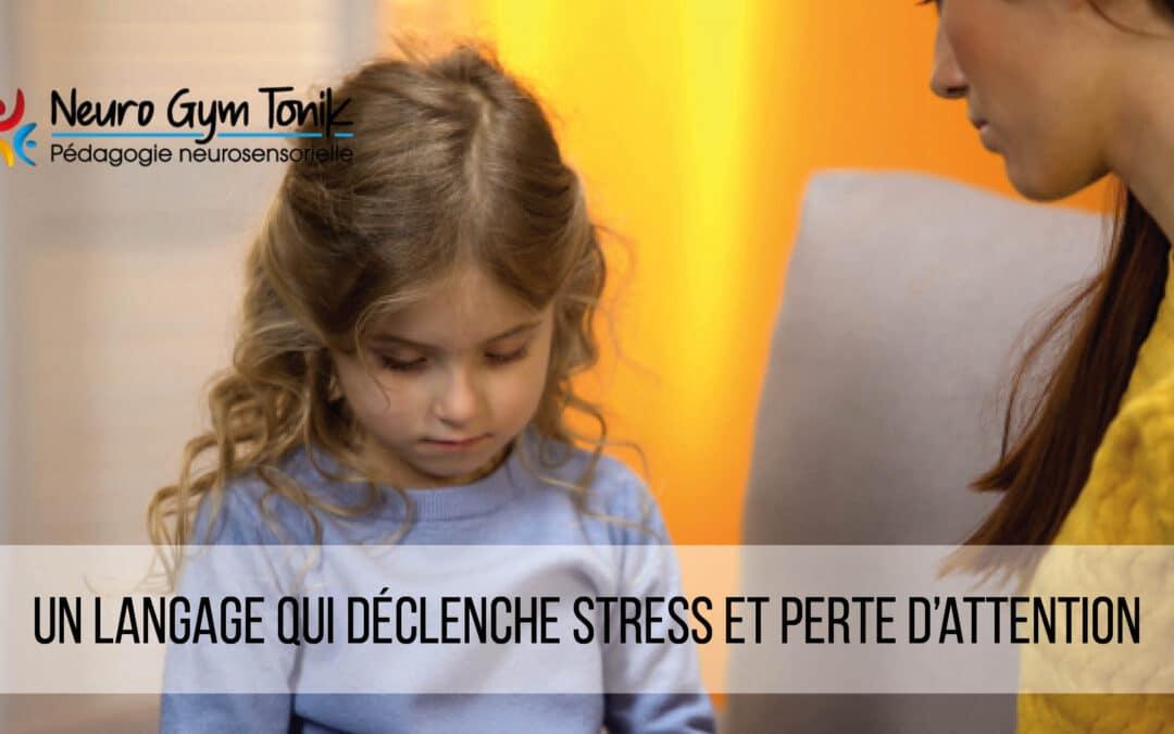 Un langage qui déclenche stress et perte d'attention