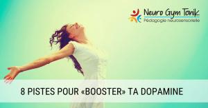 8-pistes-pour-booster-ta-dopamine-principale