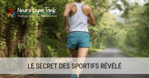 Le secret des sportifs révélé - principale