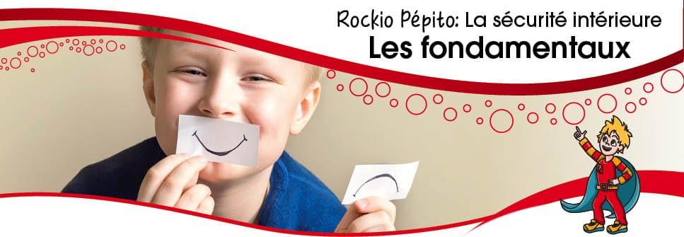 Rockio Pépito, les fondamentaux. Programme d'intégration ludique des réflexes archaïque lien à la sécurité intérieure (Moro et RPP).
