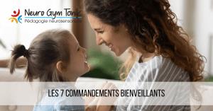 Les 7 commandements bienveillants